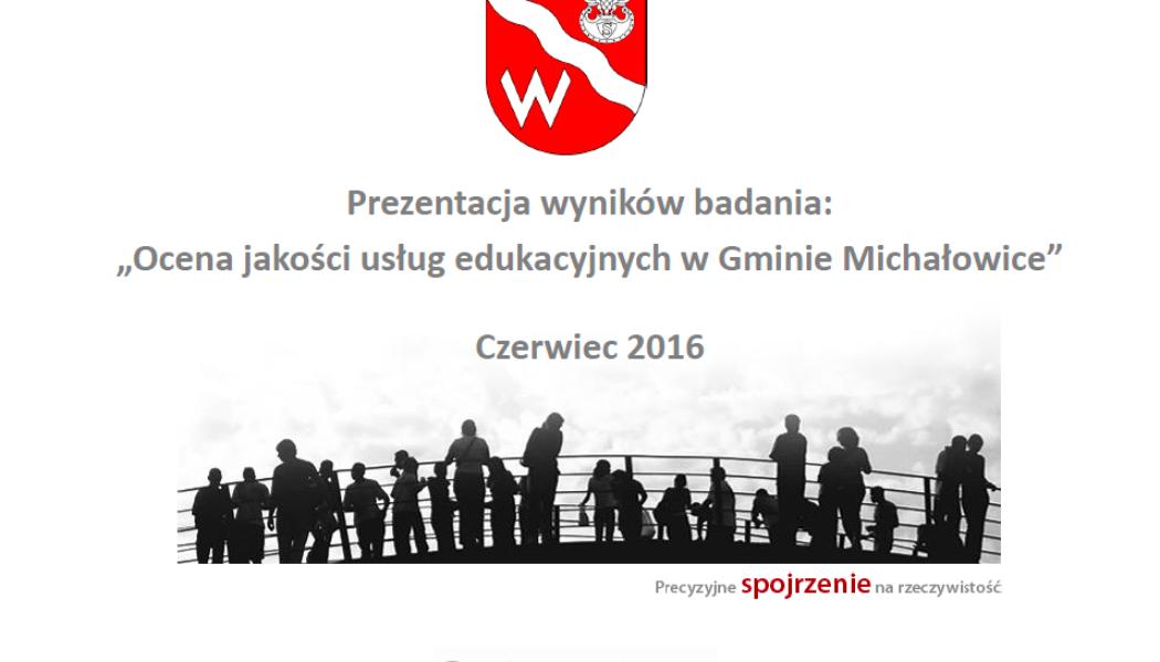 """""""Ocena jakości usług edukacyjnych w Gminie Michałowice"""""""