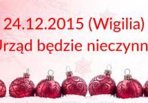 24.12.2015 GZEAS wMichałowicach będzie nieczynny