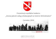 """""""Ocena jakości usług edukacyjnych wGminie Michałowice"""""""